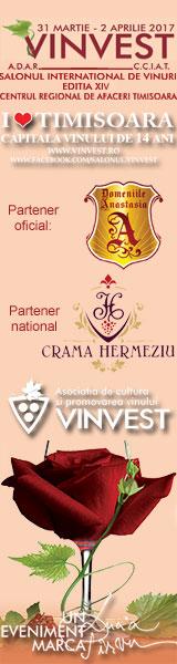 Salonul International de Vinuri, Timisoara 31 martie – 2 aprilie 2017